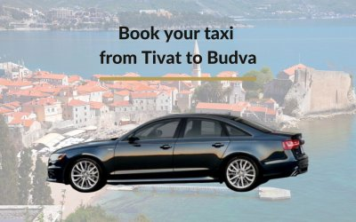 Taxi transfer from Tivat Airport to Budva